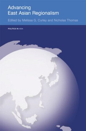 Advancing East Asian Regionalism (Paperback) book cover