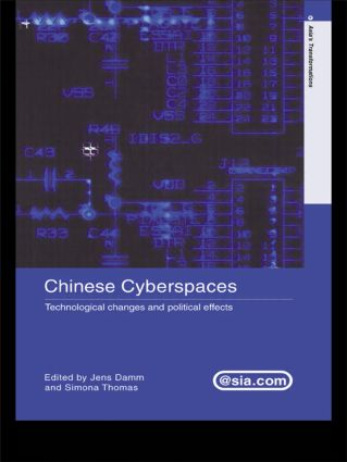 Chinese Cyberspaces: Technological Changes and Political Effects (Paperback) book cover