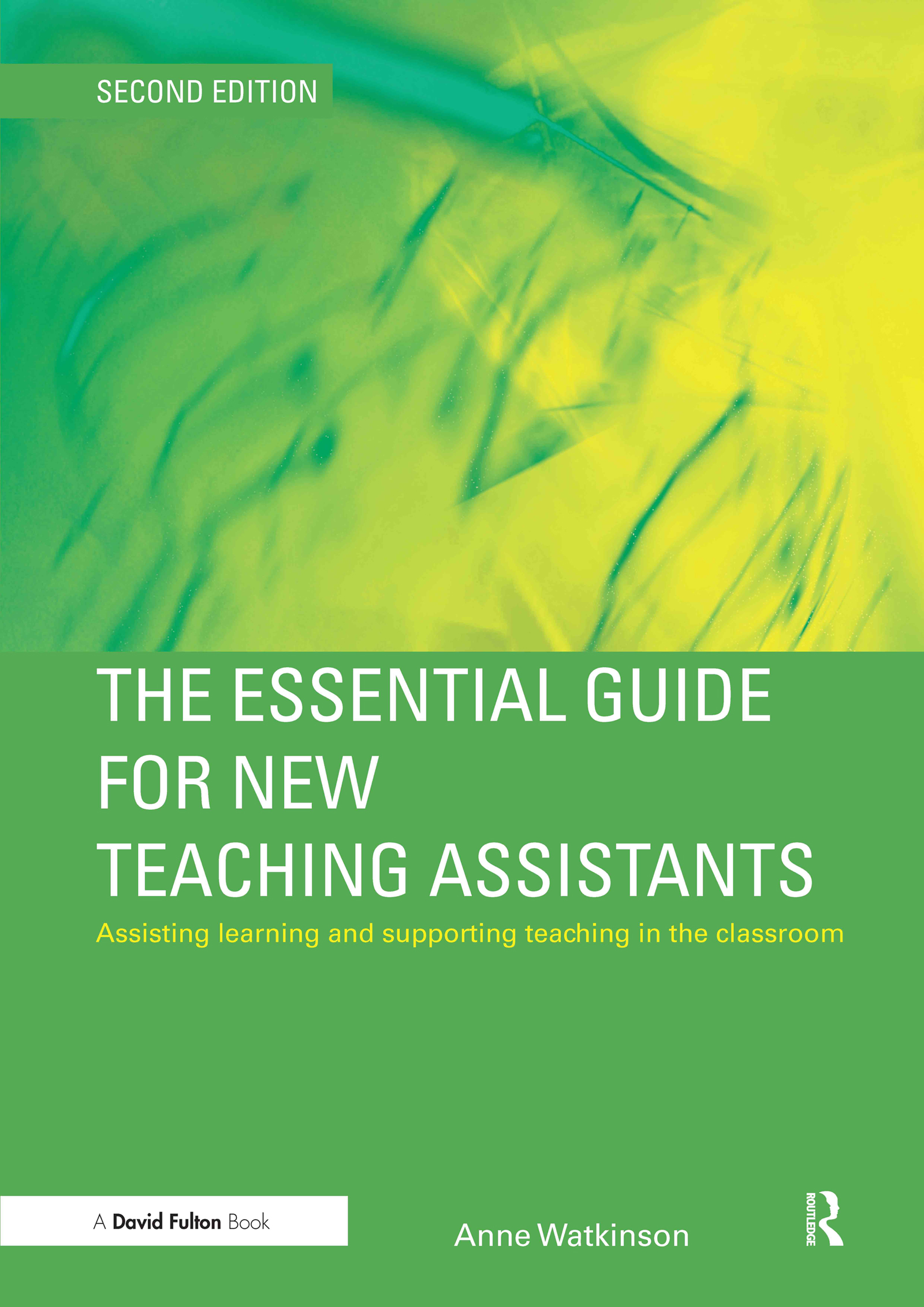 The Essential Guide for New Teaching Assistants: Assisting Learning and Supporting Teaching in the Classroom book cover