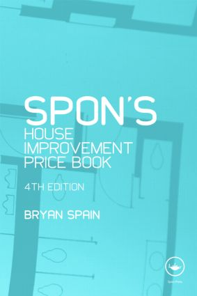 Spon's House Improvement Price Book, Fourth Edition book cover