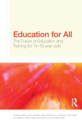 Education for All: The Future of Education and Training for 14-19 Year-Olds (Paperback) book cover