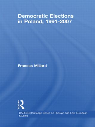 Democratic Elections in Poland, 1991-2007: 1st Edition (Hardback) book cover