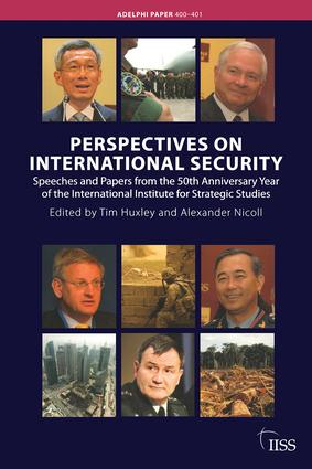 Perspectives on International Security: Speeches and Papers for the 50th Anniversary Year of the International Institute for Strategic Studies (Paperback) book cover