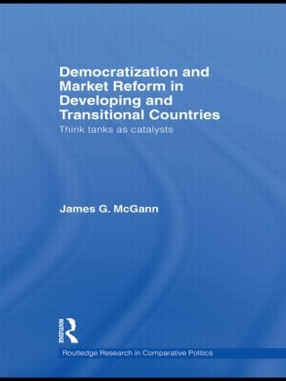 Democratization and Market Reform in Developing and Transitional Countries: Think Tanks as Catalysts (Hardback) book cover