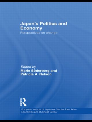 Japan's Politics and Economy: Perspectives on change (Hardback) book cover