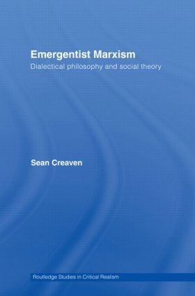Emergentist Marxism: Dialectical Philosophy and Social Theory (Paperback) book cover
