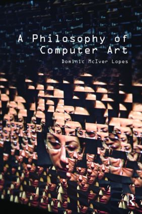 A Philosophy of Computer Art (Paperback) book cover