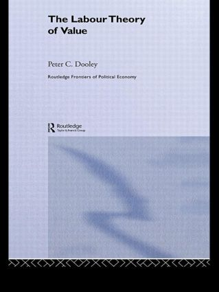 The Labour Theory of Value: 1st Edition (Paperback) book cover