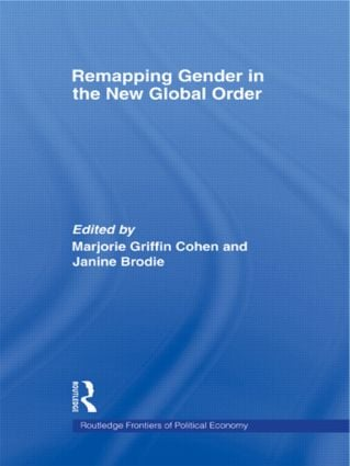 Remapping Gender in the New Global Order: 1st Edition (Paperback) book cover