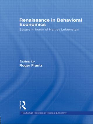 Renaissance in Behavioral Economics: Essays in Honour of Harvey Leibenstein (Paperback) book cover