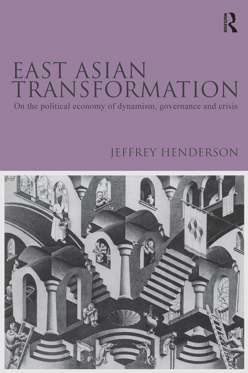 East Asian Transformation: On the Political Economy of Dynamism, Governance and Crisis (Paperback) book cover