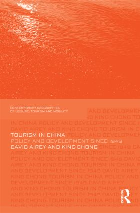 Tourism in China: Policy and Development Since 1949 (Hardback) book cover