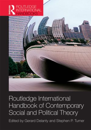 Routledge International Handbook of Contemporary Social and Political Theory: 1st Edition (Hardback) book cover