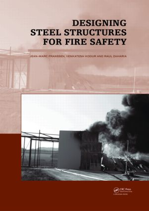 Designing Steel Structures for Fire Safety (Hardback) book cover