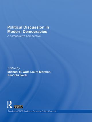 Political Discussion in Modern Democracies: A Comparative Perspective (Hardback) book cover