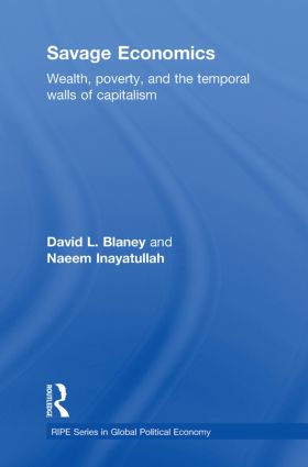 Savage Economics: Wealth, Poverty and the Temporal Walls of Capitalism book cover
