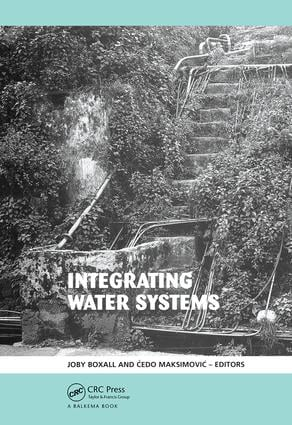 Integrating Water Systems: Proceedings of the Tenth International Conference on Computing and Control in the Water Industry 2009, 1st Edition (Hardback) book cover
