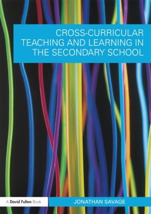 Cross-Curricular Teaching and Learning in the Secondary School (Paperback) book cover