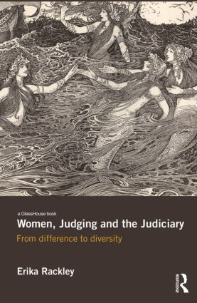 Women, Judging and the Judiciary: From Difference to Diversity (Hardback) book cover