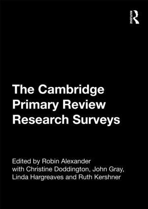 The Cambridge Primary Review Research Surveys (Hardback) book cover