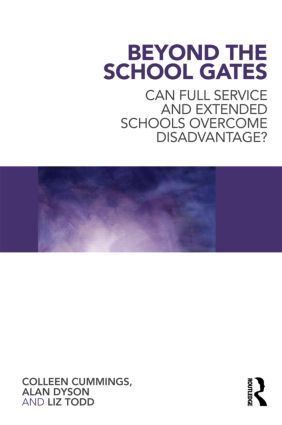 Beyond the School Gates: Can Full Service and Extended Schools Overcome Disadvantage? (Paperback) book cover