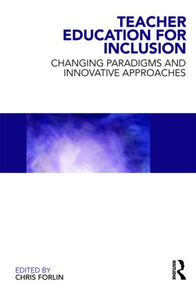 Teacher Education for Inclusion: Changing Paradigms and Innovative Approaches (Paperback) book cover