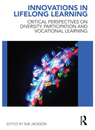 Innovations in Lifelong Learning: Critical Perspectives on Diversity, Participation and Vocational Learning book cover