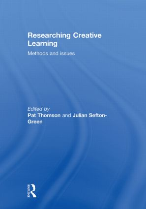 Researching Creative Learning: Methods and Issues, 1st Edition (Hardback) book cover