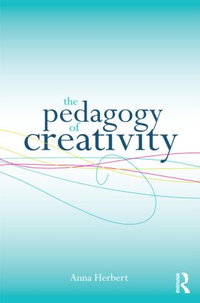 The Pedagogy of Creativity (Paperback) book cover