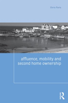 Affluence, Mobility and Second Home Ownership: 1st Edition (e-Book) book cover