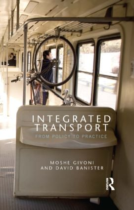 Integrated Transport: From Policy to Practice, 1st Edition (Hardback) book cover