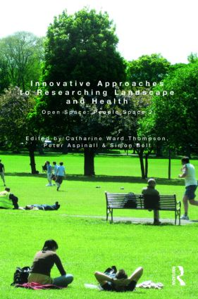 Innovative Approaches to Researching Landscape and Health: Open Space: People Space 2 (Hardback) book cover