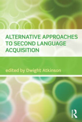 Alternative Approaches to Second Language Acquisition (Paperback) book cover