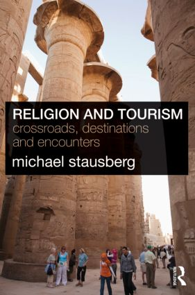 Religion and Tourism: Crossroads, Destinations and Encounters (Paperback) book cover
