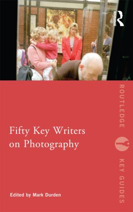 Fifty Key Writers on Photography (Paperback) book cover