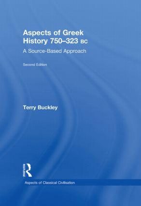 Aspects of Greek History 750-323BC: A Source-Based Approach, 2nd Edition (Hardback) book cover