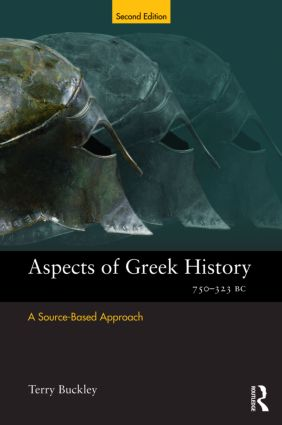 Aspects of Greek History 750-323BC: A Source-Based Approach, 2nd Edition (e-Book) book cover
