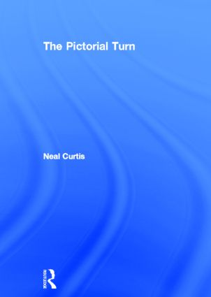 The Pictorial Turn (Hardback) book cover