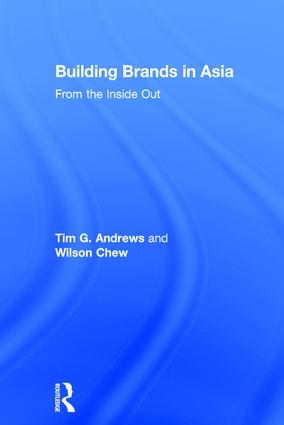 Building Brands in Asia: From the Inside Out, 1st Edition (Hardback) book cover