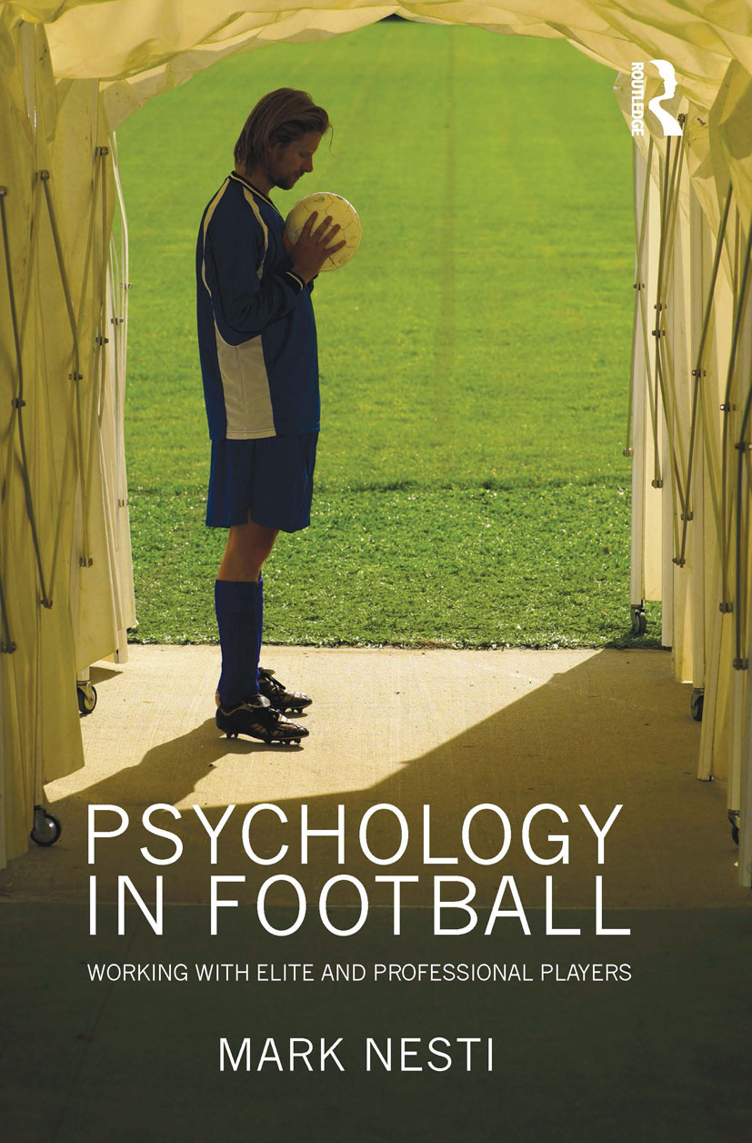 Psychology in Football: Working with Elite and Professional Players book cover