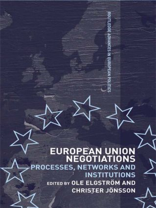 European Union Negotiations: Processes, Networks and Institutions (Paperback) book cover