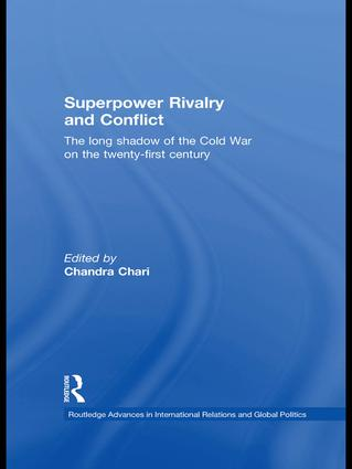 Superpower Rivalry and Conflict: The Long Shadow of the Cold War on the 21st Century (Hardback) book cover
