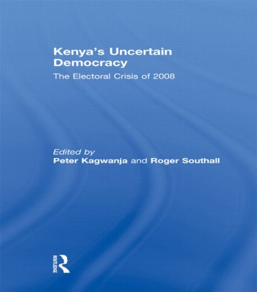 Kenya's Uncertain Democracy: The Electoral Crisis of 2008 (Hardback) book cover
