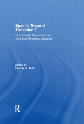 Spain's 'Second Transition'?: The Socialist government of Jose Luis Rodriguez Zapatero book cover
