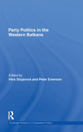 Party Politics in the Western Balkans (Hardback) book cover
