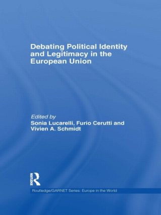 Debating Political Identity and Legitimacy in the European Union book cover