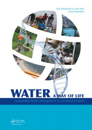 Water: A way of life: Sustainable water management in a cultural context, 1st Edition (Hardback) book cover