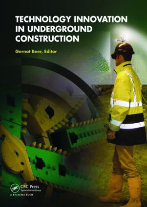 Technology Innovation in Underground Construction: 1st Edition (Hardback) book cover
