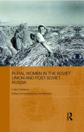 Rural Women in the Soviet Union and Post-Soviet Russia (Hardback) book cover