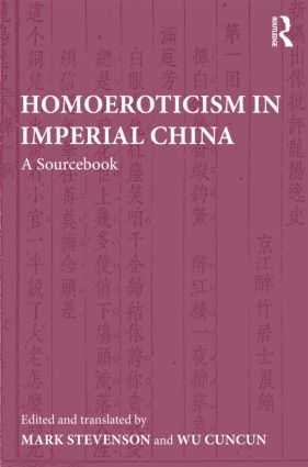 Homoeroticism in Imperial China: A Sourcebook book cover